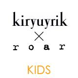kiryuyrik×roarコラボ KIDS キリュウキリュウ×ロアーコラボ キッズ
